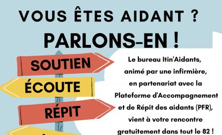 Vous êtes aidant ? Parlons-en ! Le Bureau Itin'Aidants est de retour dans le Tarn-et-Garonne !